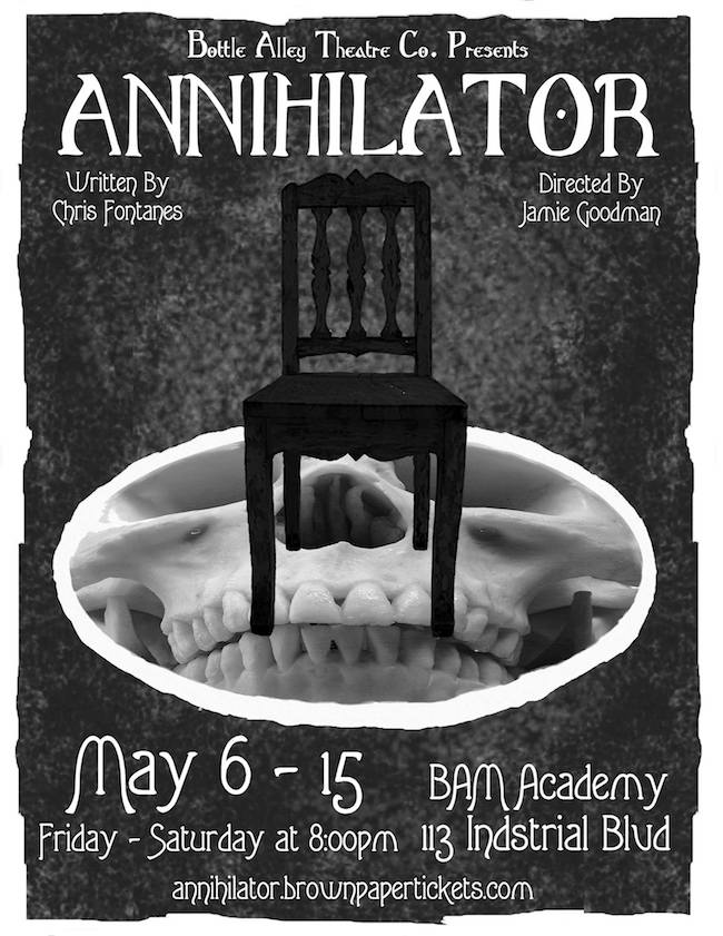 Annihilator by Bottle Alley Theatre Company