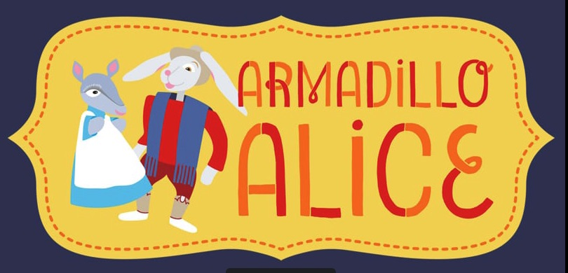 Armadillo Alice by Scottish Rite Theater