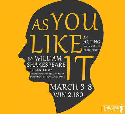 As You Like It by University of Texas Theatre & Dance