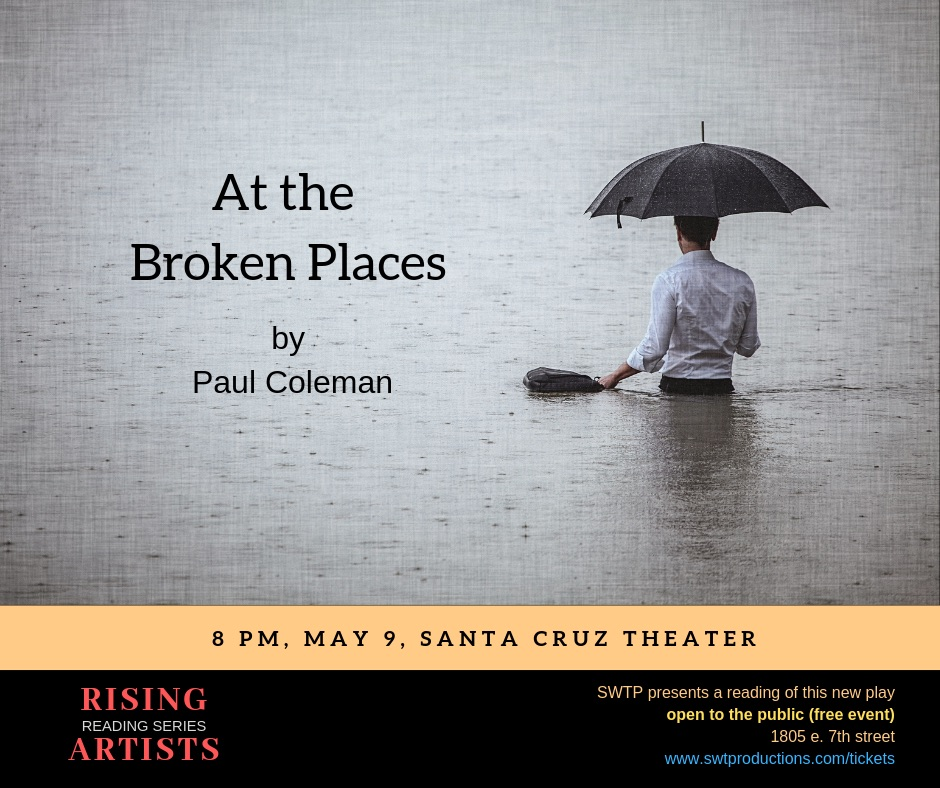 At The Broken Places by Southwest Theatre Productions