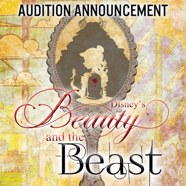 Auditions for Beauty and the Beast, by Playhouse San Antonio
