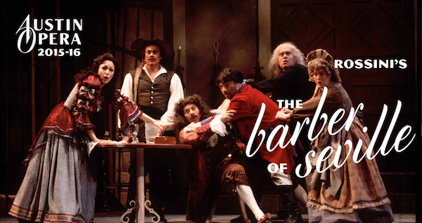 The Barber of Seville by Austin Opera