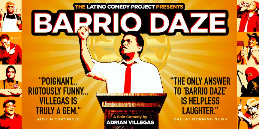 Barrio Daze by Latino Comedy Project