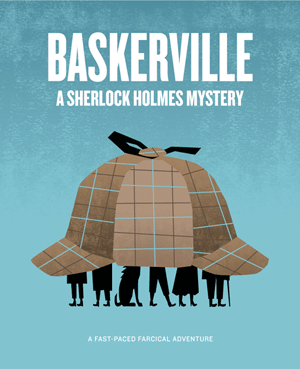 Auditions for Baskerville, by Hill Country Arts Foundation