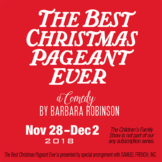The Best Christmas Pageant Ever by Unity Theatre