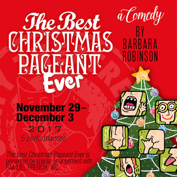 The Best Christmas Pageant Ever | CTX Live Theatre