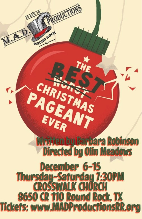 The Best Christmas Pageant Ever by MAD Productions