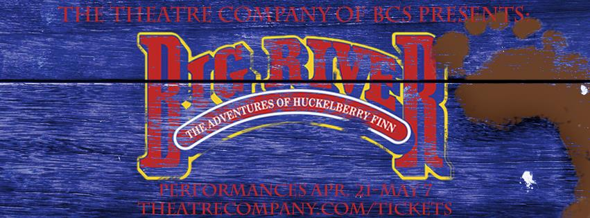 Big River: The Adventures of Huckleberry Finn by The Theatre Company