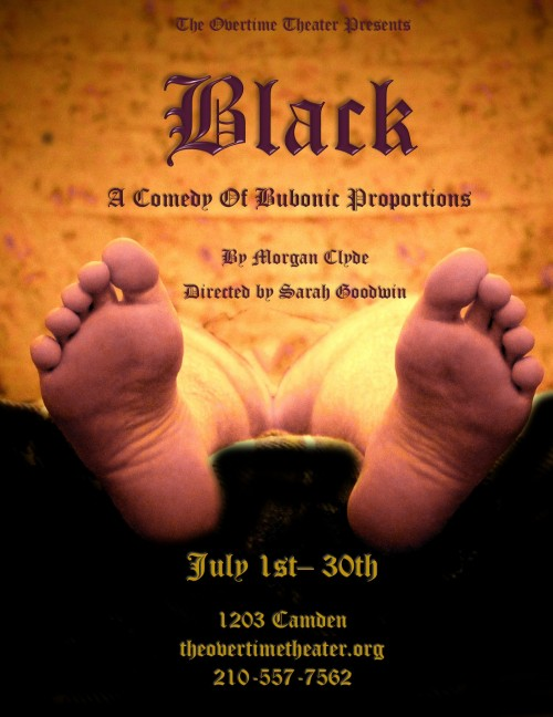 Black: A Comedy of Bubonic Proportions by Overtime Theater