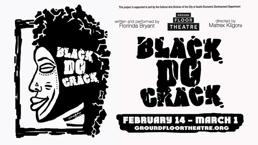 black do crack by Ground Floor Theatre