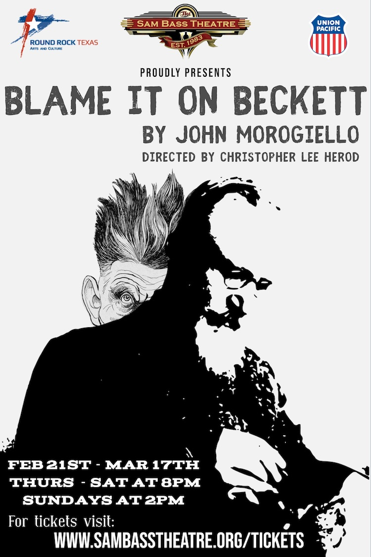 Blame It on Beckett by Sam Bass Community Theatre