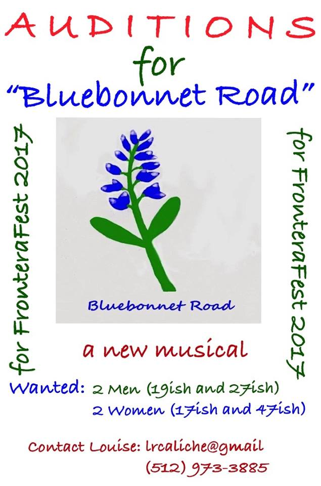 Participatory Staging/Auditions for BLUEBONNET ROAD, January 21 - February 4, 2017