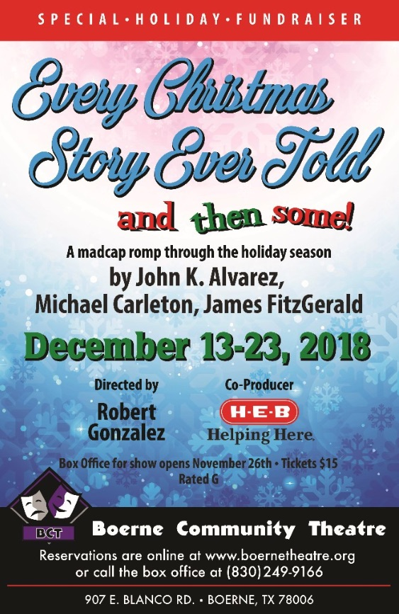 Every Christmas Story Ever Told - And Then Some! by Boerne Community Theatre