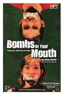 Bombs in Your Mouth by Hyde Park Theatre