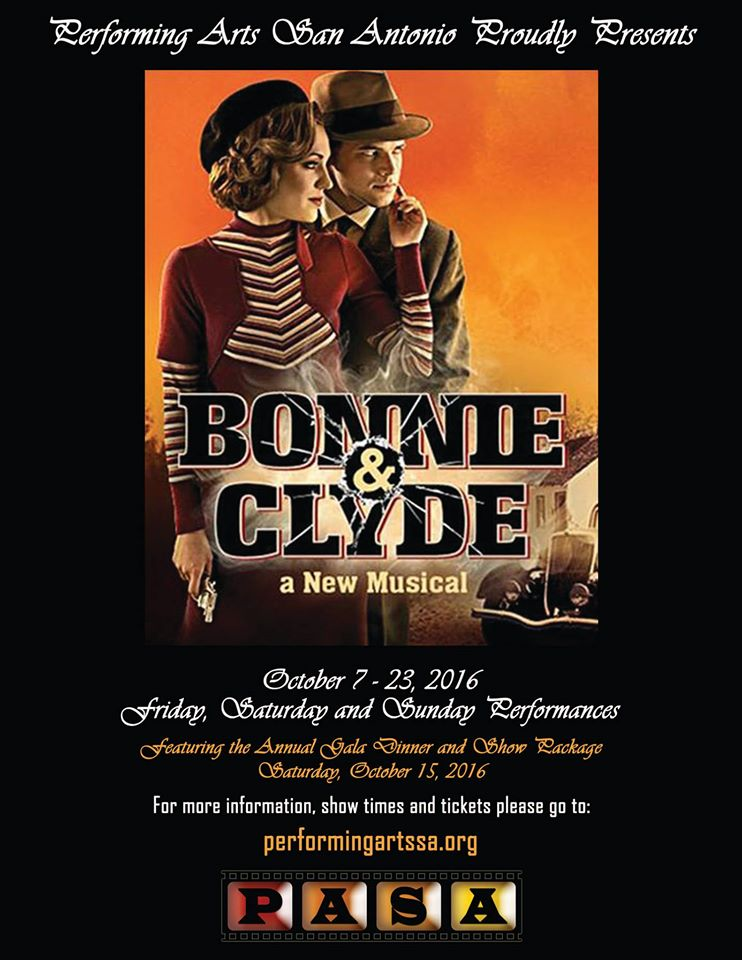 Bonnie & Clyde, the musical by Performing Arts San Antonio (PASA)