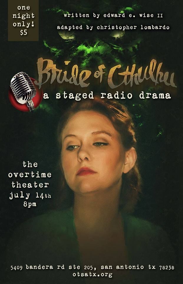 Bride of Cthulhu, A Radio Drama by Overtime Theater