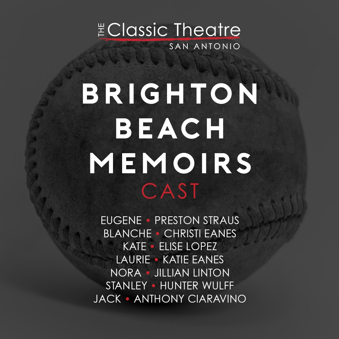 Brighton Beach Memoirs by Classic Theatre of San Antonio