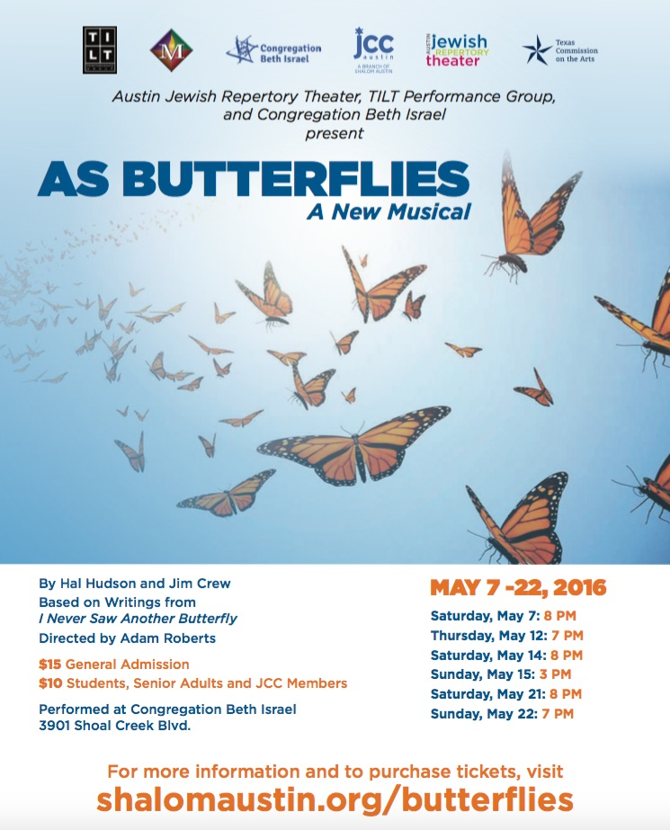 As Butterflies, a new musical by Austin Jewish Repertory Theatre