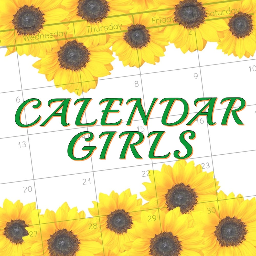Auditions for Calendar Girls, by Circle Arts Theatre, New Braunfels