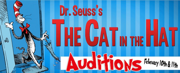 Auditions for The Cat in the Hat, by Georgetown Palace Theatre, February 10 & 11, 2016