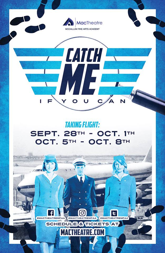 Catch Me If You Can, musical by McCallum Fine Arts Academy