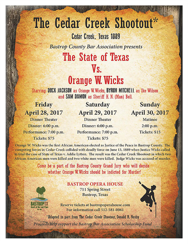 The Cedar Creek Shootout by Bastrop Opera House
