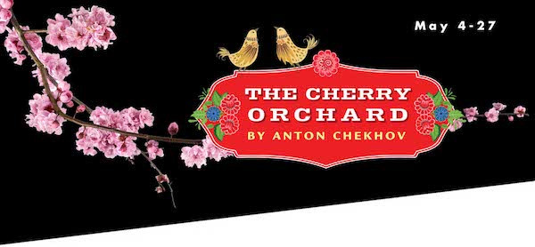The Cherry Orchard by Classic Theatre of San Antonio