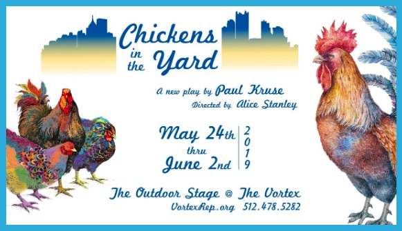 Chickens in the Yard by Vortex Repertory Theatre