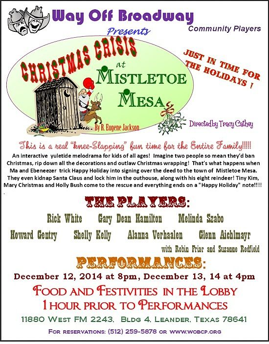 Christmas Crisis at Mistletoe Mesa by Way Off Broadway Community Players