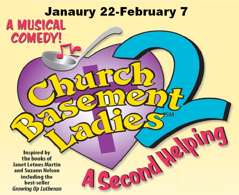 Church Basement Ladies - A Second Helping by Rialto Theatre