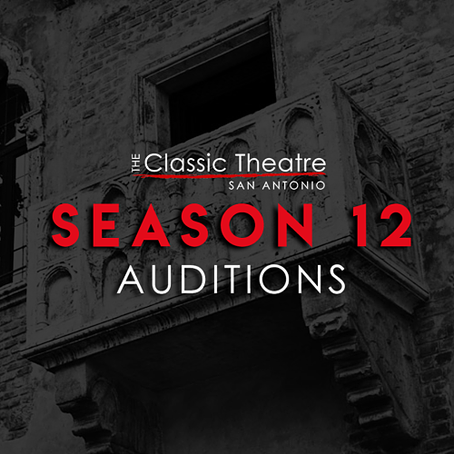 Auditions for upcoming season, by Classic Theatre of San Antonio