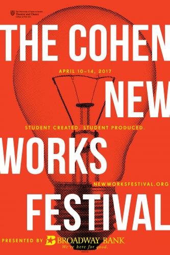 Cohen New Works Festival by Cohen New Works Festival, University of Texas
