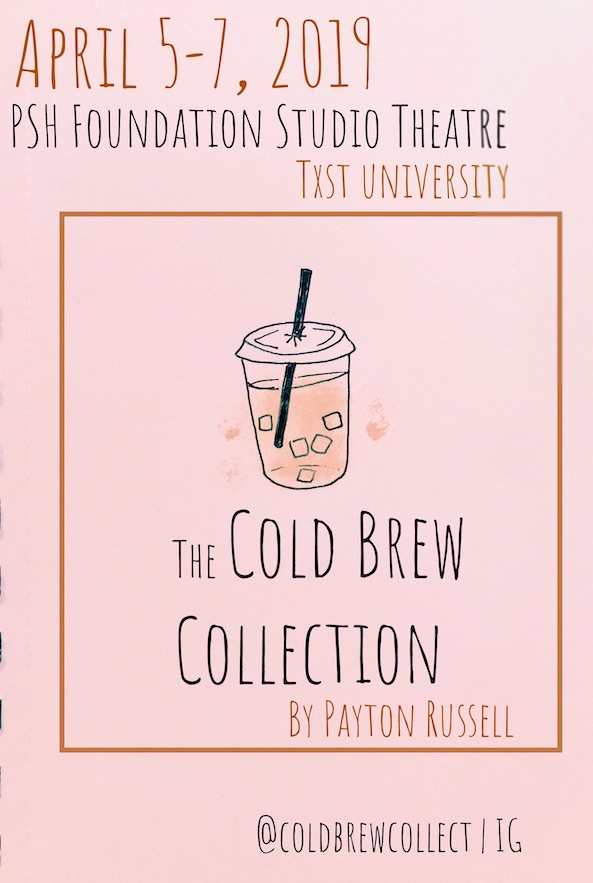 The Cold Brew Collection by Texas State University