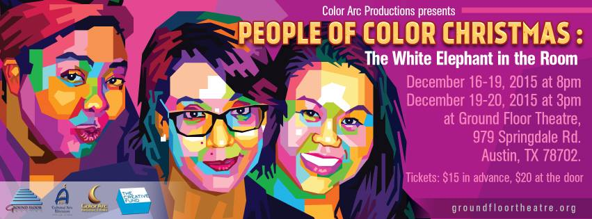 People of Color Christmas: The White Elephant in the Room by Color Arc Productions
