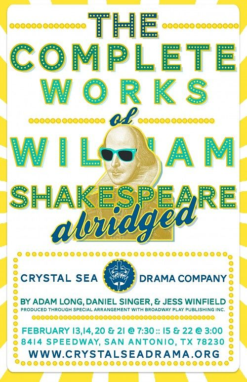 The Complete Works of William Shakespeare (Abridged) by Crystal Sea Drama Company