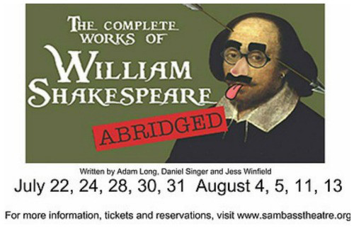 The Complete Works of William Shakespeare (Abridged) by Sam Bass Community Theatre