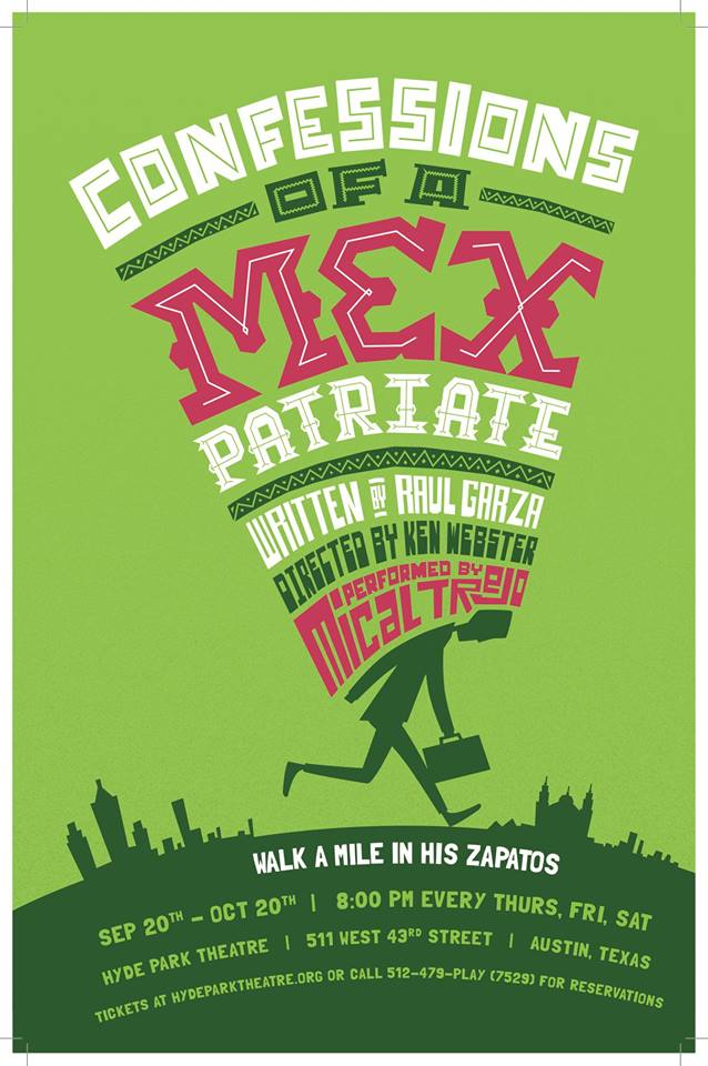 Confessions of a Mexpatriate by Hyde Park Theatre