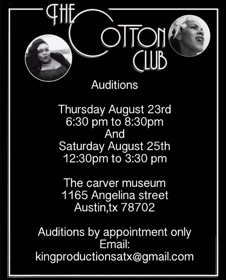 Auditions for The Cotton Club, by Robert King, Jr.
