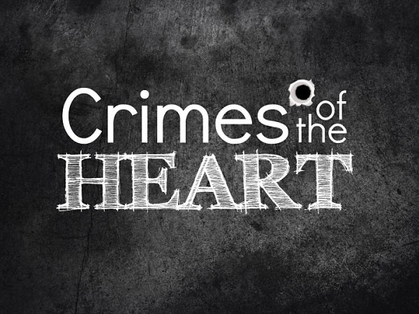 Crimes of the Heart by Playhouse San Antonio