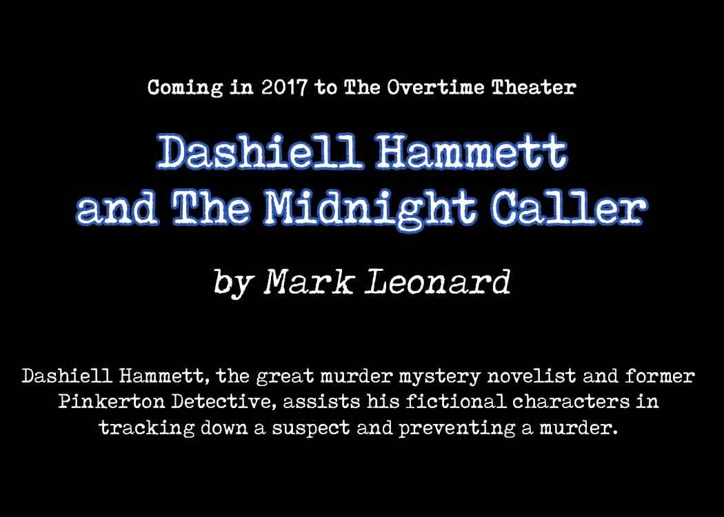 Dashiell Hammet and the Midnight Caller by Overtime Theater