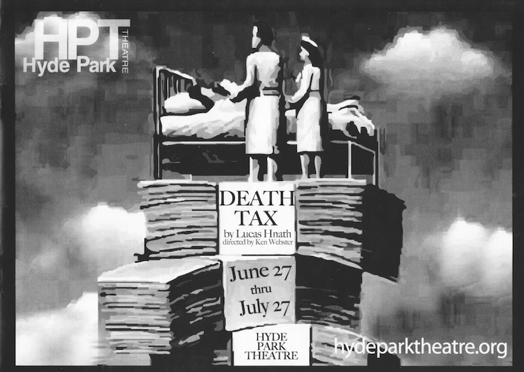 Death Tax by Hyde Park Theatre