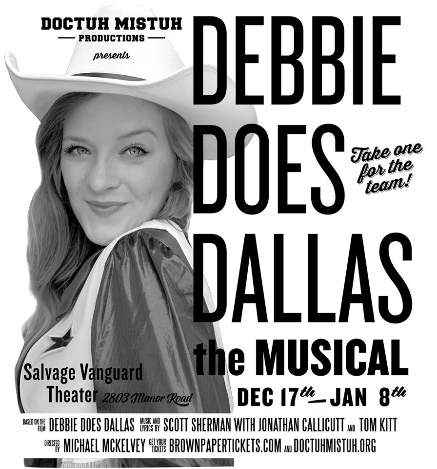 Debbie Does Dallas, the musical by Doctuh Mistuh Productions