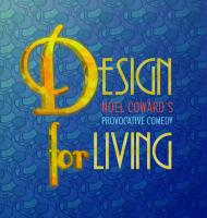 Design for Living by Austin Shakespeare
