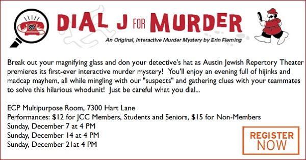 Dial J for Murder by Austin Jewish Repertory Theatre