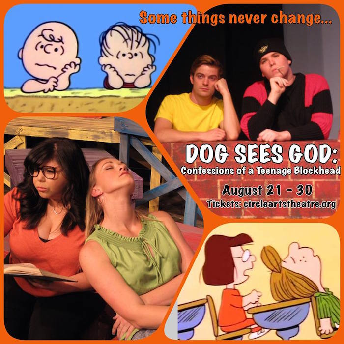 Dog Sees God: Confessions of a Teenage Blockhead by Circle Arts Theatre