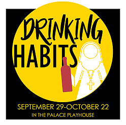 Drinking Habits by Georgetown Palace Theatre