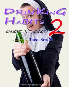 Auditions for Drinking Habits 2, by S.T.A.G.E. Bulverde