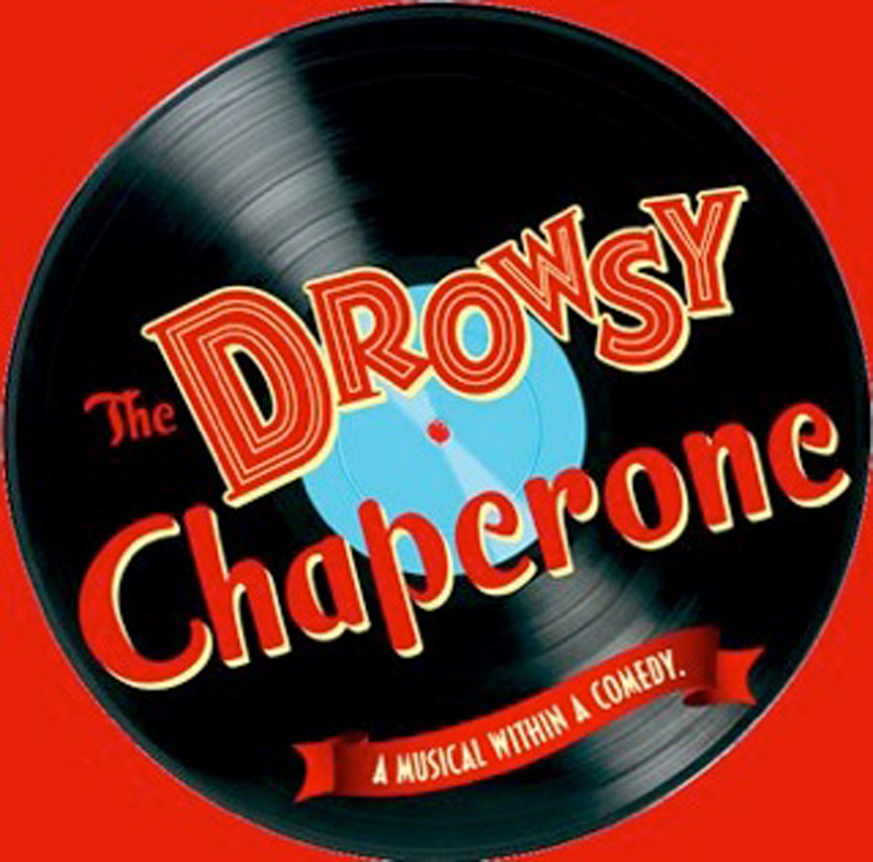The Drowsy Chaperone by Circle Arts Theatre