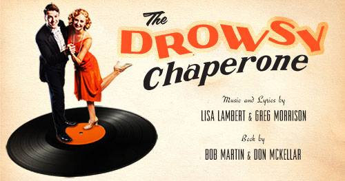 The Drowsy Chaperone by University of Texas Theatre & Dance