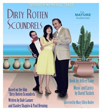 Dirty Rotten Scoundrels by Georgetown Palace Theatre